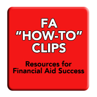 Financial Aid How-To Video Clips