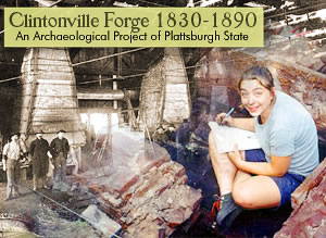 Image of Plattsburgh State student working at Clintonville Forge site