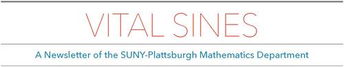 A newsletter of the SUNY Plattsburgh Mathematics Department