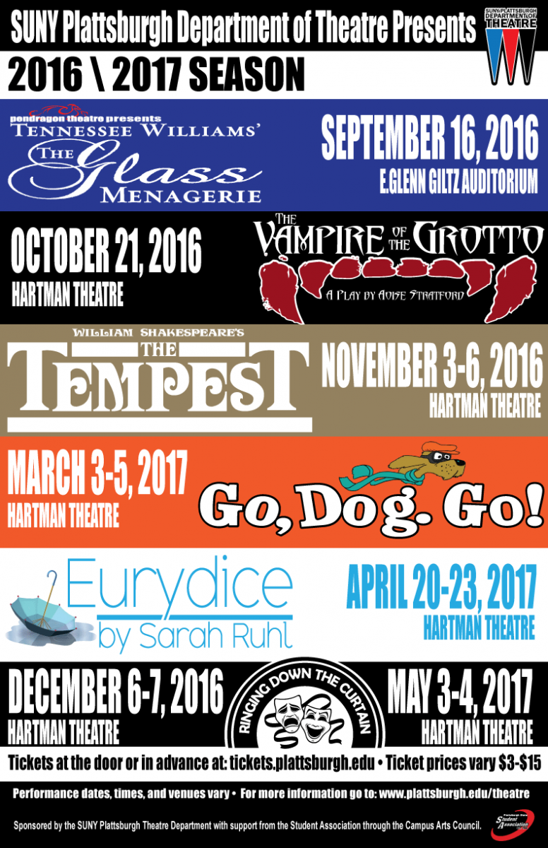 Tennesee William's 'The Glass Menagerie' Sept. 6, 2016, Giltz Auditorium; 'The Vampire Grotto' by Aoise Stratford, Oct., 21, 2016 Hartman Theatre; William Shakespeare's