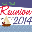 Set Sail for Reunion 2014.