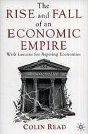 Cover of he Rise and Fall of the Economic Empire: With Lessons for Aspiring Economies
