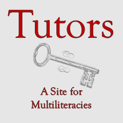 Tutors: A Site for Multiliteracies